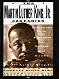 Martin Luther King, Jr., Companion: Quotations from the Speeches, Essays, and Books of Martin Luther King, Jr. (0312199902) by King, Martin Luther
