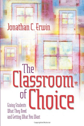 The Classroom of Choice: Giving Students What They Need...