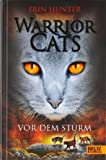 Warrior Cats. Vor dem Sturm: I, Band 4