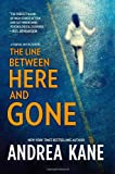 The Line Between Here and Gone (Forensic Instincts) (0778313379) by Kane, Andrea