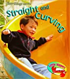 Straight and Twisting in the Park (Little Nippers: How Do Things Move) (Little Nippers: How Do Things Move) (043102426X) by Sue Barraclough