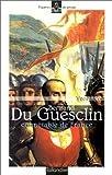 img - for Bertrand du Guesclin: Connetable de France (Figures de proue) (French Edition) book / textbook / text book