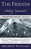 img - for The Friends: finding Susannah (Unearthing Angels Book 1) book / textbook / text book