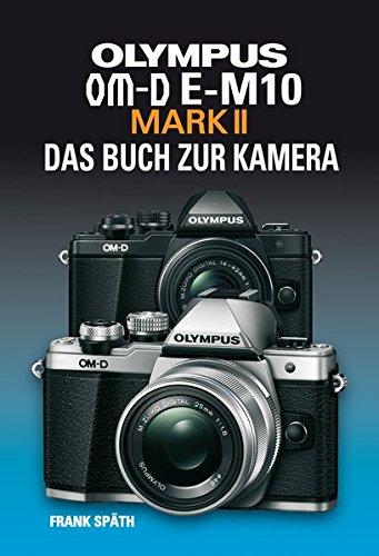 olympus-om-d-e-m10-mark-ii-das-buch-zur-kamera