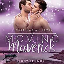 Moving Maverick: A Made Marian Novel Audiobook by Lucy Lennox Narrated by Michael Pauley