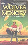 The Wolves of Memory (0425056287) by George Alec Effinger