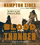 img - for Blood and Thunder: An Epic of the American West book / textbook / text book