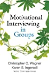 Motivational Interviewing in Groups (...