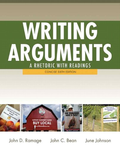 Writing Arguments: A Rhetoric with Readings,  Concise...