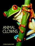 Animal Clowns (Books for Young Explorers) (0870447777) by Jane R. McGoldrick
