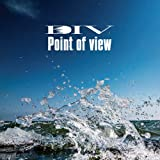 Point of view(初回生産限定盤)(DVD付)