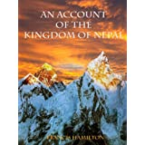 An Account of the Kingdom of Nepal (Illustrated)