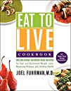 Eat to Live Cookbook: 200 Delicious N…