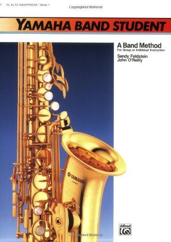 Yamaha Band Student, Bk 1: E-Flat Alto Saxophone (Yamaha Band Method), Buch