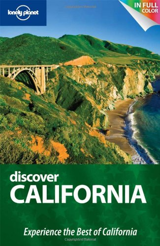Lonely Planet Discover California (Full Color Regional Travel Guide)