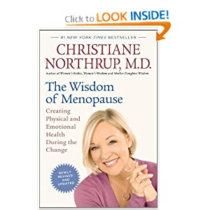 The Wisdom of Menopause (Revised Edition): Creating Physical and Emotional Health During the Change [Paperback]