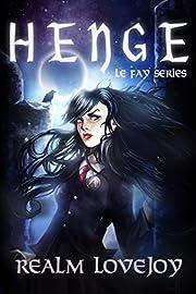 Henge (Le Fay Series Book 1)