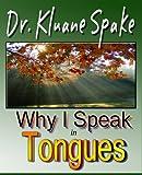 Why I Speak In Tongues: Learn How & Why