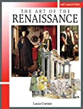 The Art of the Renaissance (Art Masters)
