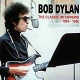 Bob Dylan The Classic Interviews Vol.1