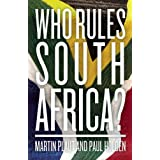 Who Rules South Africa?by Martin Plaut and Paul...