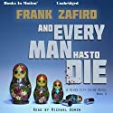 And Every Man Has to Die: The River City Crime Series, Book 4 Audiobook by Frank Zafiro Narrated by Michael Bowen