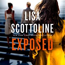 Exposed Audiobook by Lisa Scottoline Narrated by To Be Announced