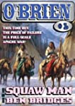 Squaw Man (An O'Brien Western)