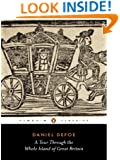 A Tour Through the Whole Island of Great Britain : Abridged Edition (Penguin Classics)