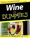Wine For Dummies (For Dummies (Lifestyles Paperback)) (0764525441) by McCarthy