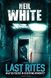 Neil White Last Rites