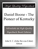 img - for Daniel Boone - The Pioneer of Kentucky book / textbook / text book