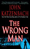 The Wrong Man (0345464842) by Katzenbach, John