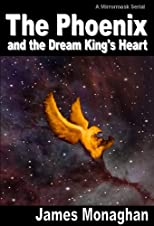 The Phoenix and the Dream King's Heart