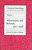 img - for The Collected Essays and Criticism, Volume 3: Affirmations and Refusals, 1950-1956 book / textbook / text book