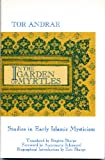 In the Garden of Myrtles: Studies in Early Islamic Mysticism (0887065244) by Andrae, Tor