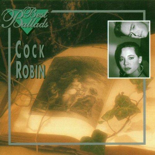 Cock Robin - Best of Cock Robin - Zortam Music