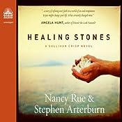 Healing Stones: Sullivan Crisp Series, Book 1 | Stephen Arterburn, Nancy Rue