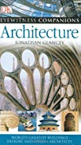 Free Architecture: World's Greatest Buildings, History and Styles, Architects (EYEWITNESS COMPANION GUIDE Ebook & PDF Download