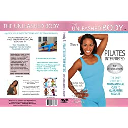 The Unleashed Body: Pilates Interpreted