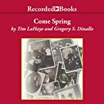 Come Spring | Tim LaHaye,Greg Dinallo