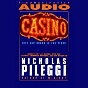 Casino: Love and Honor in Las Vegas | [Nicholas Pileggi]