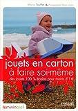 echange, troc Marie Touffet - Jouets en carton à faire soi-même : Des jouets 100% écolos à moins de 1€