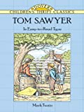 Tom Sawyer (Dover Childrens Thrift Classics)