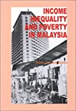 img - for Income Inequality and Poverty in Malaysia book / textbook / text book