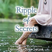 Ripple of Secrets: Rose Gardner Mystery Novella, Book 6.5 (       UNABRIDGED) by Denise Grover Swank Narrated by Shannon McManus
