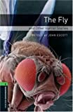 The Fly and Other Horror Stories: 2500 Headwords (Oxford Bookworms ELT)