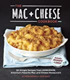 The Mac + Cheese Cookbook: 50 Simple Recipes from Homeroom, Americas Favorite Mac and Cheese Restaurant