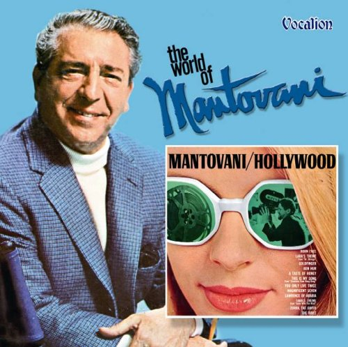 Mantovani - Hollywood/the World of Mantovani - Zortam Music