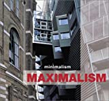 img - for Minimalism Maximalism book / textbook / text book